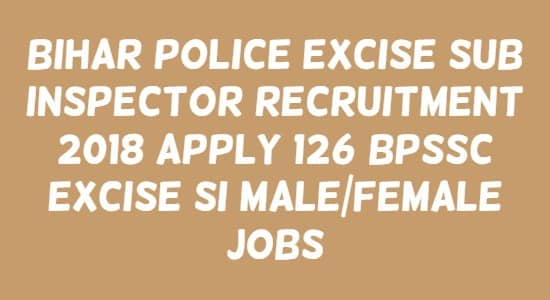 Bihar Police Excise Sub Inspector Recruitment