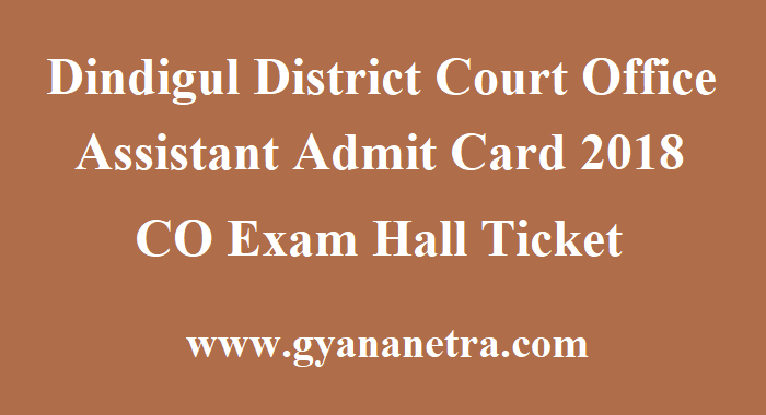 Dindigul District Court Office Assistant Admit Card