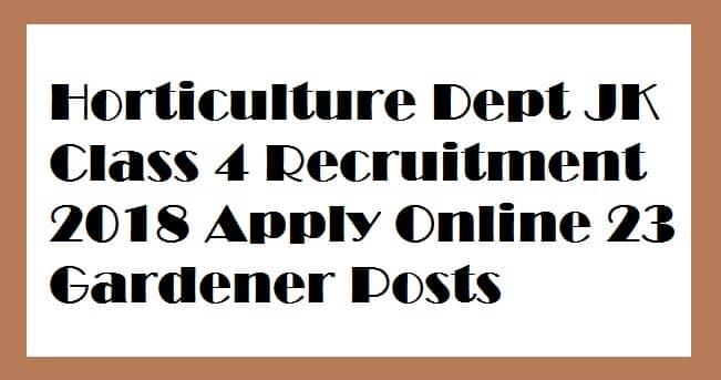 Horticulture Dept Class 4 Recruitment