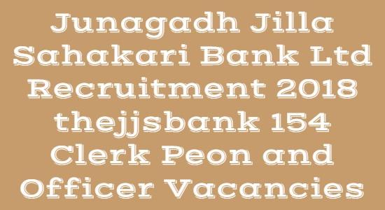 Junagadh Jilla Sahakari Bank Ltd Recruitment 2018