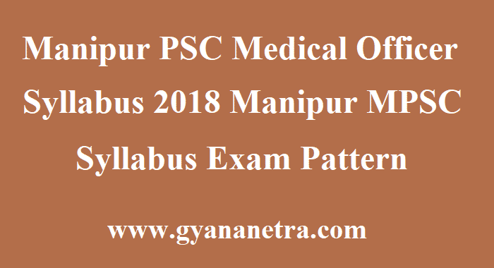 Manipur PSC Medical Officer Syllabus