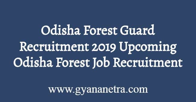 Odisha Forest Guard Recruitment 2019