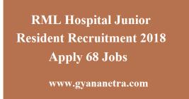 RML Hospital Junior Resident Recruitment
