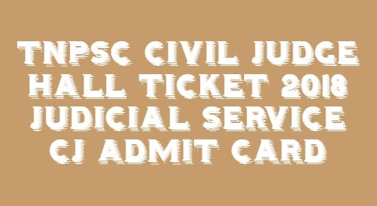 TNPSC Civil Judge Hall Ticket 2018