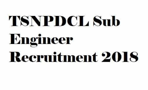 TSNPDCL Sub Engineer Recruitment
