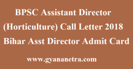 BPSC Assistant Director (Horticulture) Call Letter