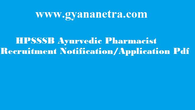 HPSSSB Ayurvedic Pharmacist Recruitment 2018