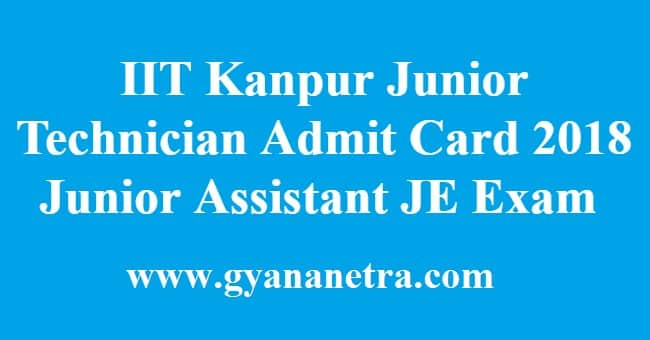 IIT Kanpur Junior Technician Admit Card