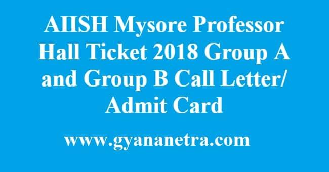 AIISH Mysore Professor Hall Ticket