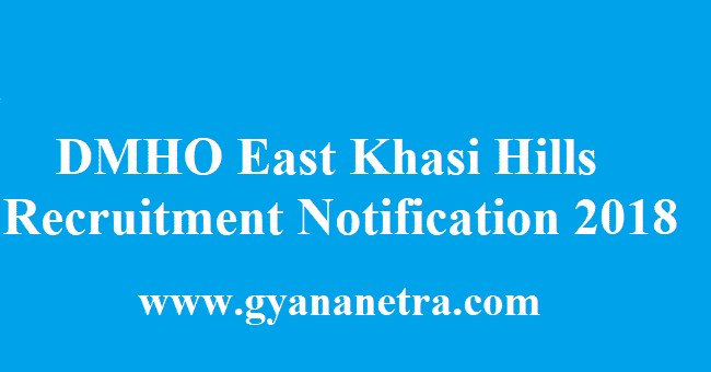 DMHO East Khasi Hills Recruitment 2018