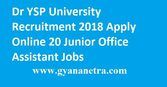Dr YSP University Recruitment 2018