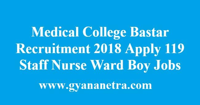 Medical College Bastar Recruitment