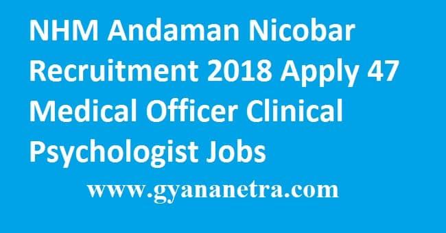 NHM Andaman Nicobar Recruitment 2018