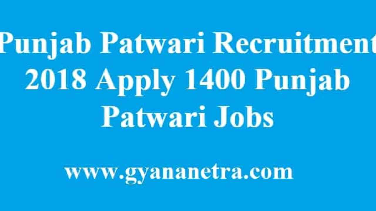 Punjab Patwari Recruitment 2018 Apply 1400 Latest Punjab Jobs