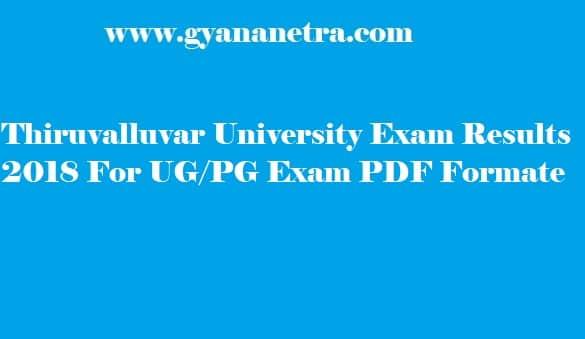 Thiruvalluvar University Exam Results 2018