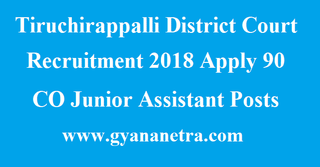 Tiruchirappalli District Court Recruitment