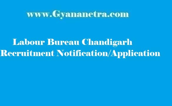 Labour Bureau Chandigarh Recruitment 2018