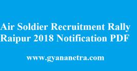 Air Soldier Recruitment Rally Raipur 2018