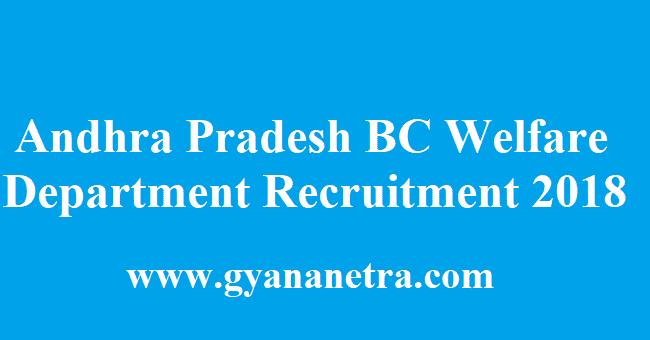 Andhra Pradesh BC Welfare Department Recruitment 2018