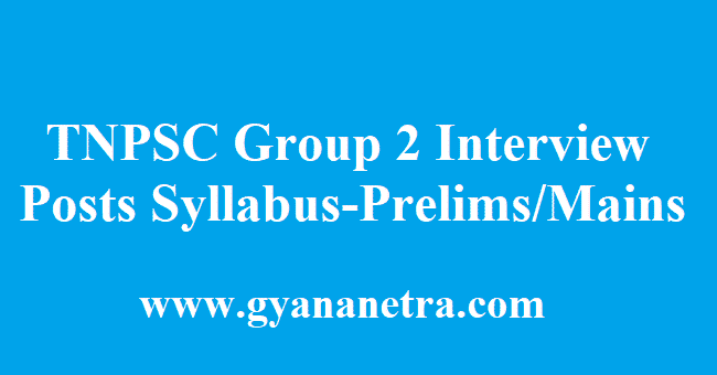 TNPSC Group 2 Interview Posts Syllabus 2018