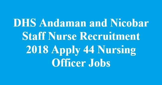 DHS Andaman and Nicobar Staff Nurse Recruitment