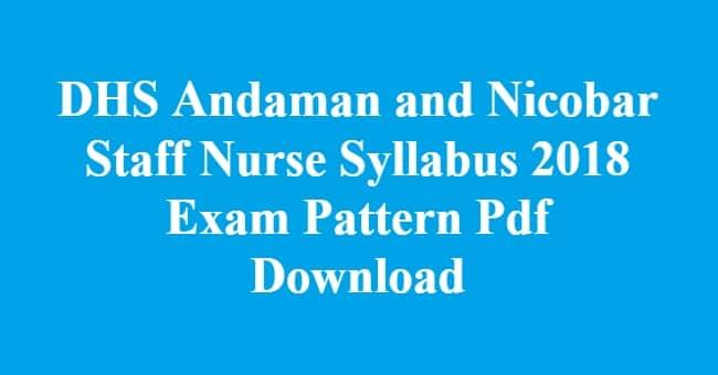 DHS Andaman and Nicobar Staff Nurse Syllabus
