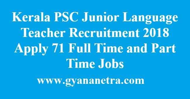 Kerala PSC Junior Language Teacher Recruitment