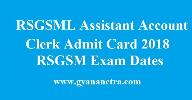 RSGSML Assistant Account Clerk Admit Card