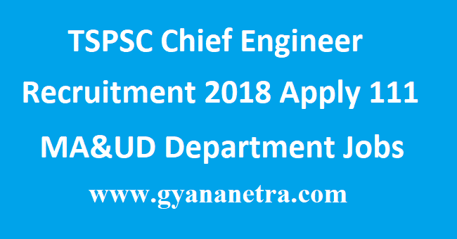 TSPSC Chief Engineer Recruitment