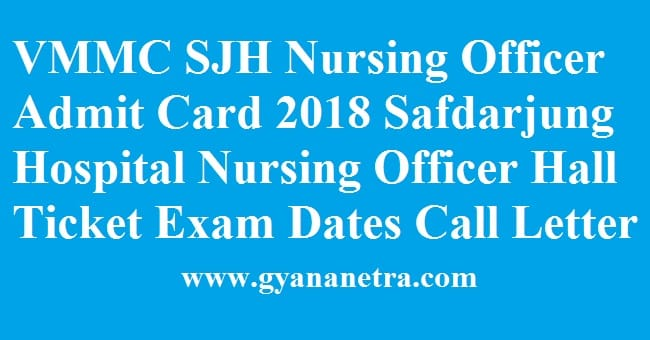 VMMC SJH Nursing Officer Admit Card