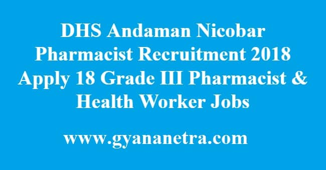 DHS Andaman Nicobar Pharmacist Recruitment