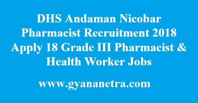 DHS Andaman Nicobar Pharmacist Recruitment