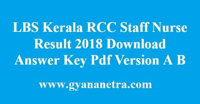 LBS Kerala RCC Staff Nurse Result 2018
