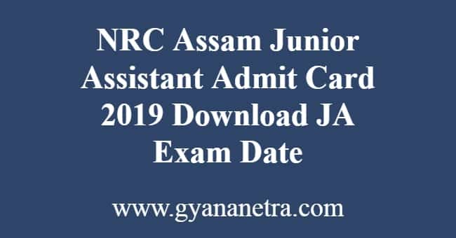 NRC Assam Junior Assistant Admit Card