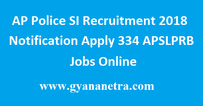 AP Police SI Recruitment 2018 Notification