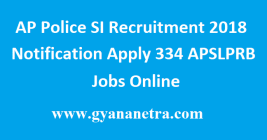 AP Police SI Recruitment 2018 Notification
