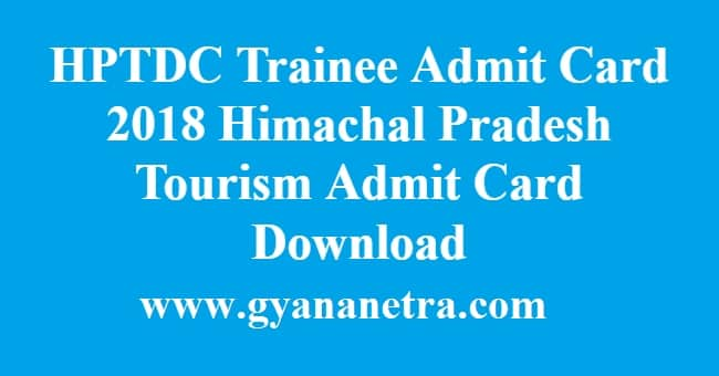 HPTDC Trainee Admit Card 2018