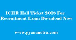 ICHR Hall Ticket 2018