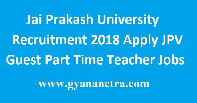 Jai Prakash University Recruitment 2018