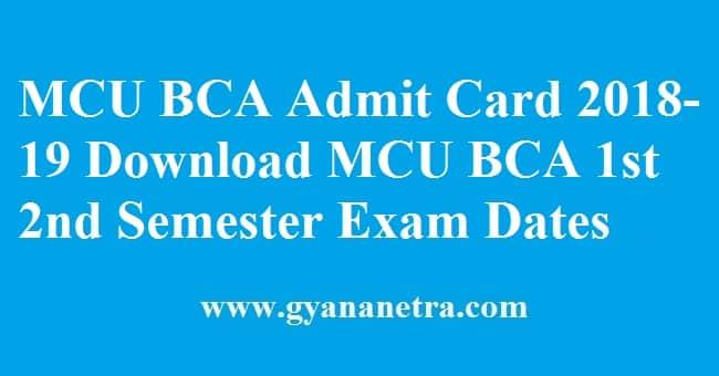 MCU BCA Admit Card