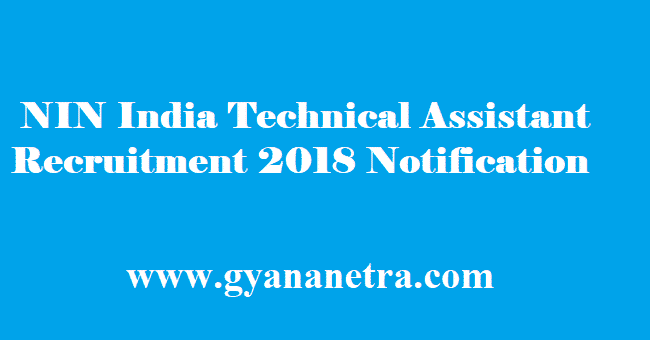 NIN India Technical Assistant Recruitment 2018