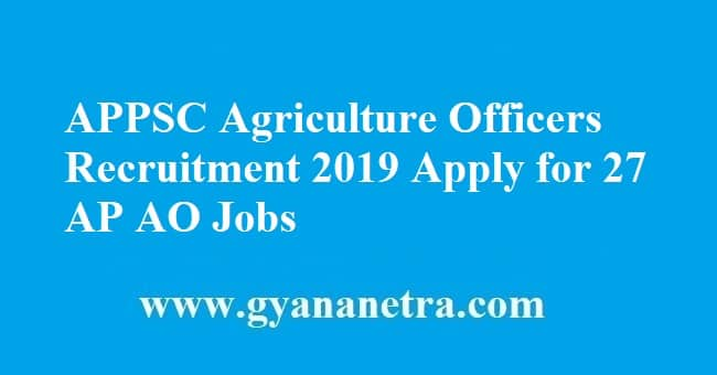 APPSC Agriculture Officers Recruitment