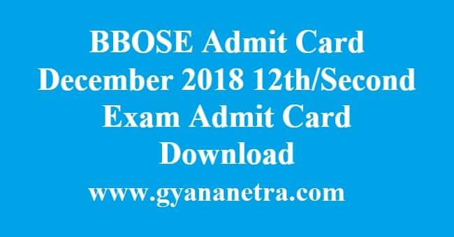 BBOSE Admit Card December 2018
