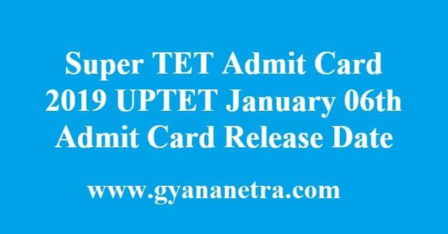 Super TET Admit Card 2019