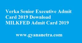 Verka Senior Executive Admit Card