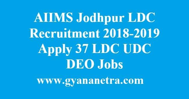 AIIMS Jodhpur LDC Recruitment