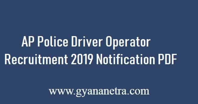 AP Police Driver Operator Recruitment 2019