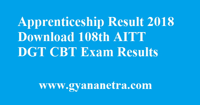 Apprenticeship Result 2018 Download 108th AITT DGT CBT