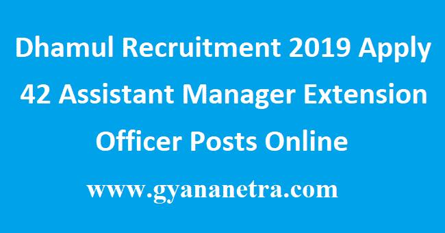 Dhamul Recruitment 2019