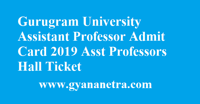 Gurugram University Assistant Professor Admit Card